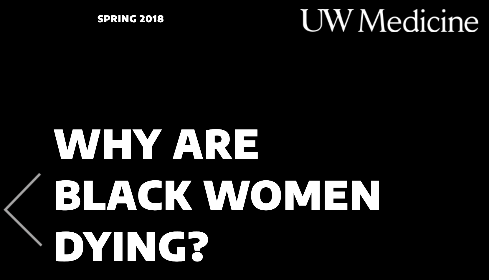 "white text on black background that reads, ""Why Are Black Women Dying?"" UWMedicne appears in the header along with Spring 2018"