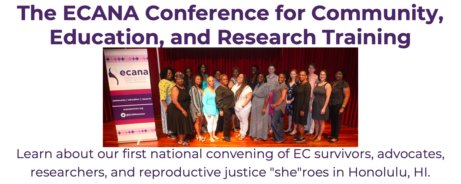 ECANA Conference for Community, Education, and Research Training