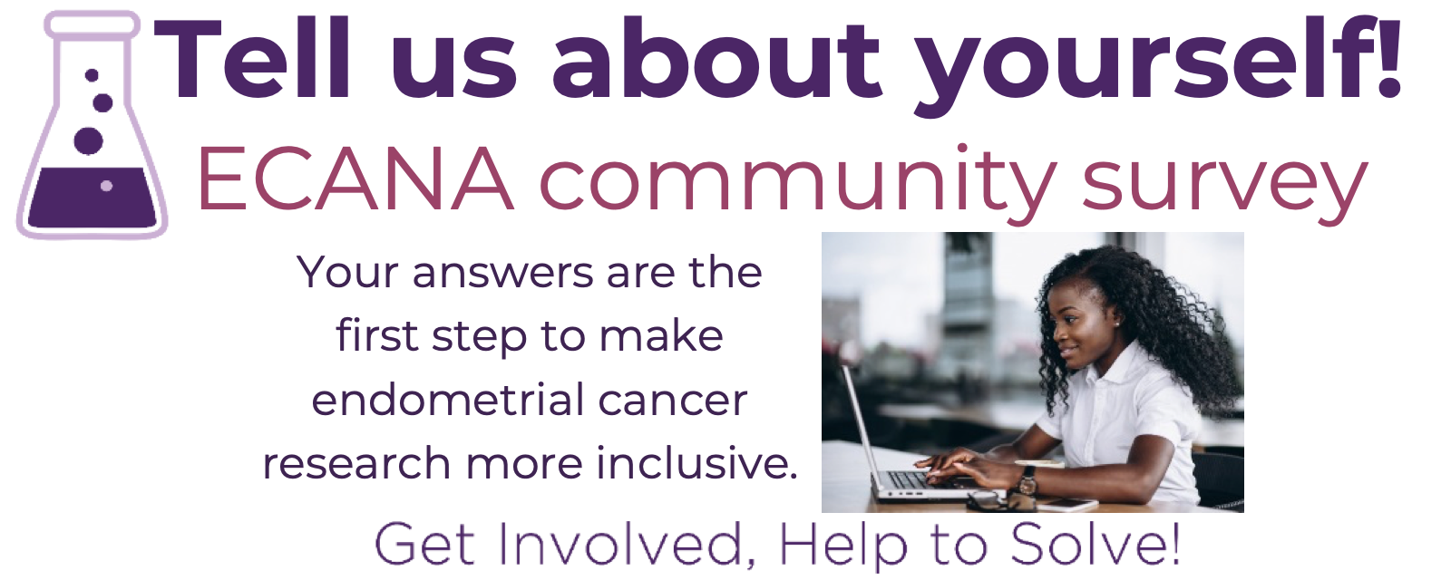 Tell us about yourself: click here to take the ECANA community survey